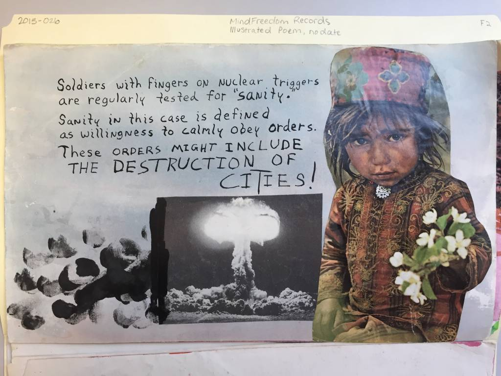 "Collage artwork reads ""Soldiers with fingers on nuclear triggers are regularly tested for ""sanity."" Sanity in this case is defined as willingness to obey orders. These orders might include the destruction of cities!"