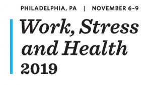 Work, Stress and Health 2019 in Philadelphia