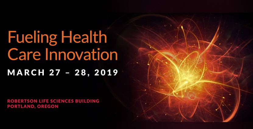 OHSU Commercialization Conference, March 27 to 28, 2019